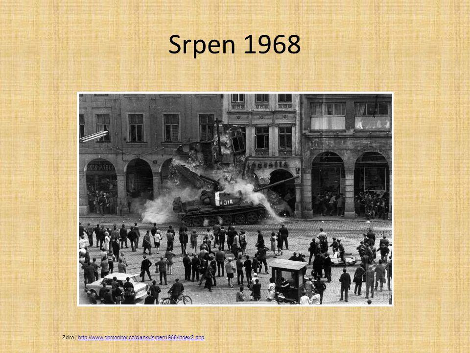 Srpen 1968 Zdroj: http://www.cbmonitor.cz/clanky/srpen1968/index2.phphttp://www.cbmonitor.cz/clanky/srpen1968/index2.php
