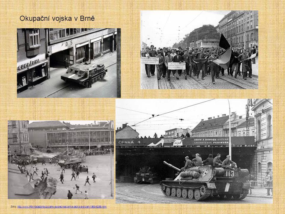 Okupační vojska v Brně Zdroj: http://www.informacezbrna.cz/clanky/spolecnost/anna-peckova-srpen-1968-6269.htmlhttp://www.informacezbrna.cz/clanky/spolecnost/anna-peckova-srpen-1968-6269.html