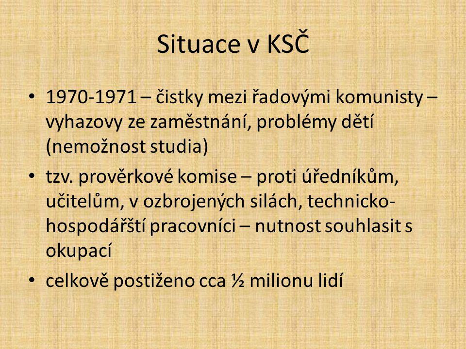 Situace v KSČ 1970-1971 – čistky mezi řadovými komunisty – vyhazovy ze zaměstnání, problémy dětí (nemožnost studia) tzv.