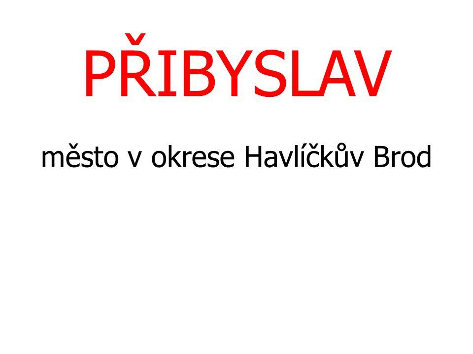 PŘIBYSLAV město v okrese Havlíčkův Brod