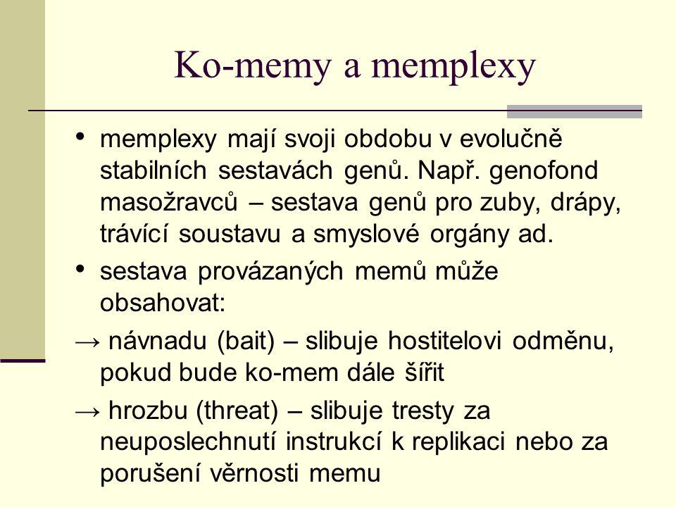 Ko-memy a memplexy memplexy mají svoji obdobu v evolučně stabilních sestavách genů. Např. genofond masožravců – sestava genů pro zuby, drápy, trávící