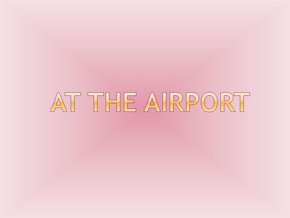 to book a flight to pack a suitcase to get to the airport to check into get a boarding pass to go through passport control to wait in the departure lounge to go the announcement gate To board the plane To fasten your beltto take offTo land to get off the planeto collect luggageTo delay