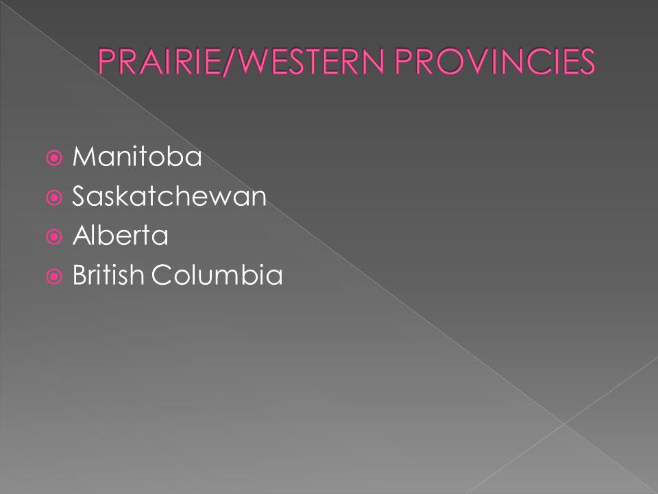  Manitoba  Saskatchewan  Alberta  British Columbia