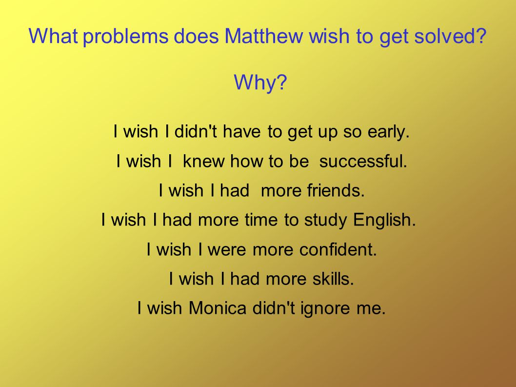 What problems does Matthew wish to get solved. Why.