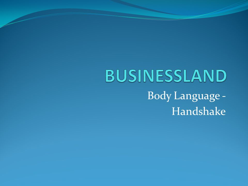 Body Language - Handshake