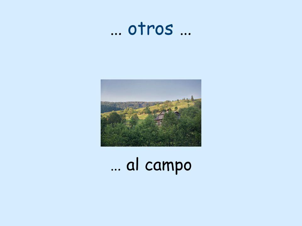 … otros … … al campo