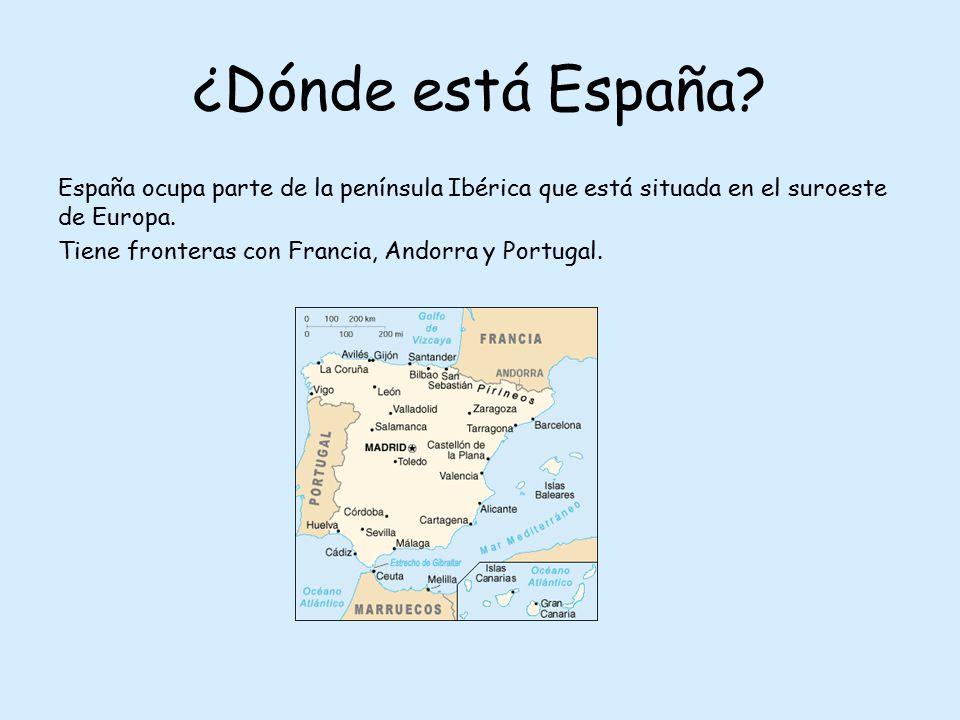 ¿Dónde está España? España ocupa parte de la península Ibérica que está situada en el suroeste de Europa. Tiene fronteras con Francia, Andorra y Portu