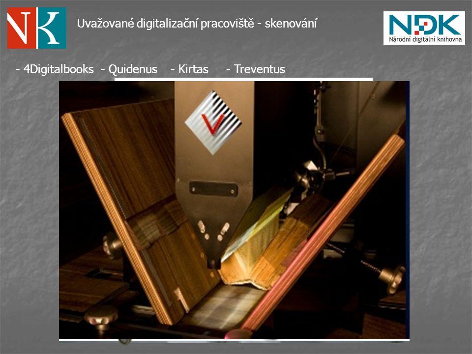 Uvažované digitalizační pracoviště - skenování - 4Digitalbooks- Quidenus- Kirtas- Treventus