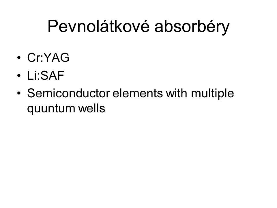 Pevnolátkové absorbéry Cr:YAG Li:SAF Semiconductor elements with multiple quuntum wells