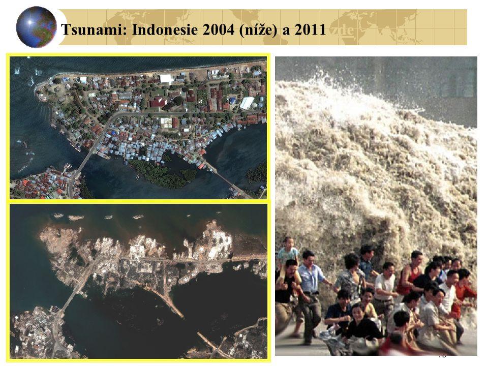 48 Tsunami: Indonesie 2004 (níže) a 2011 zdezde