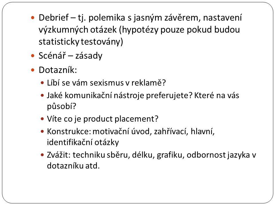 PRVOVOLIČI BP a DP Jany Marešové CASE STUDY
