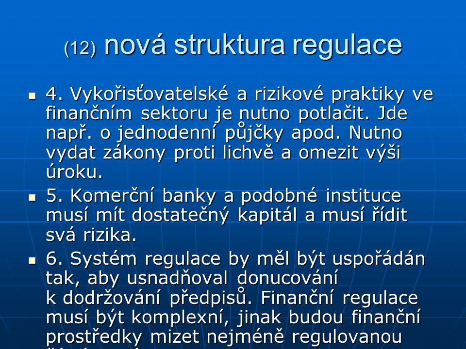 (12) nová struktura regulace 4.