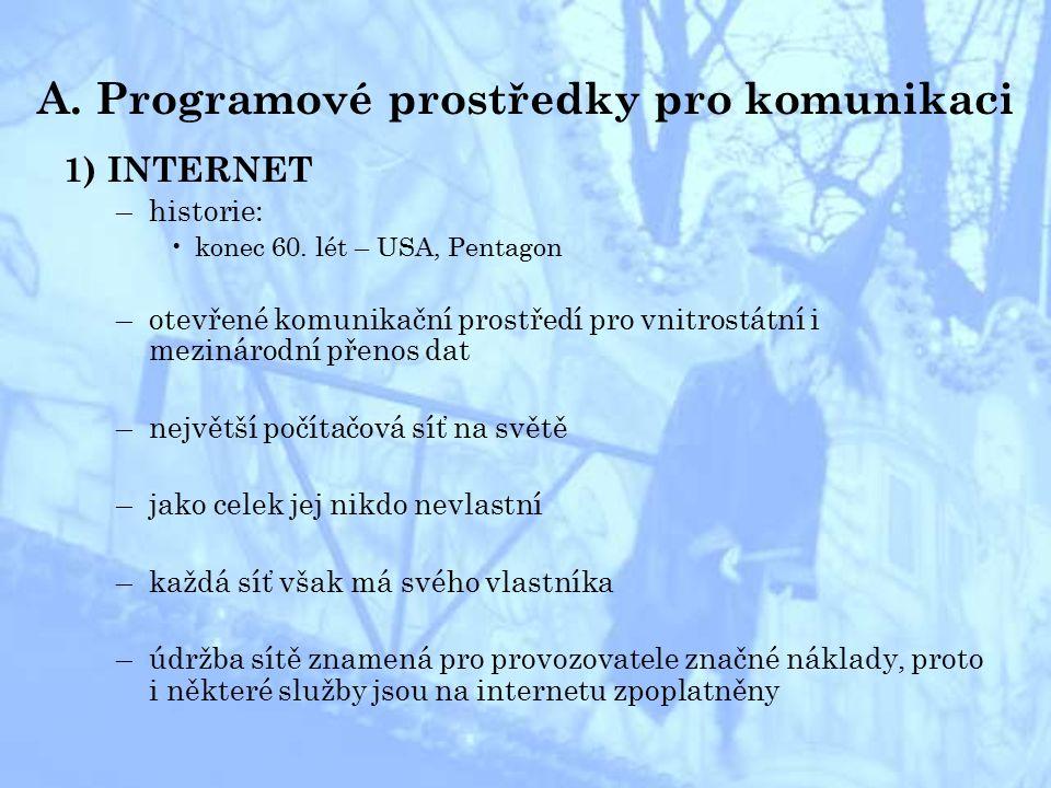 –vyhledávání na internetu přes organizované katalogy –www.seznam.czwww.seznam.cz –www.caramba.czwww.caramba.cz –www.centrum.czwww.centrum.cz vyhledávání přes klíčová slova přes tzv.