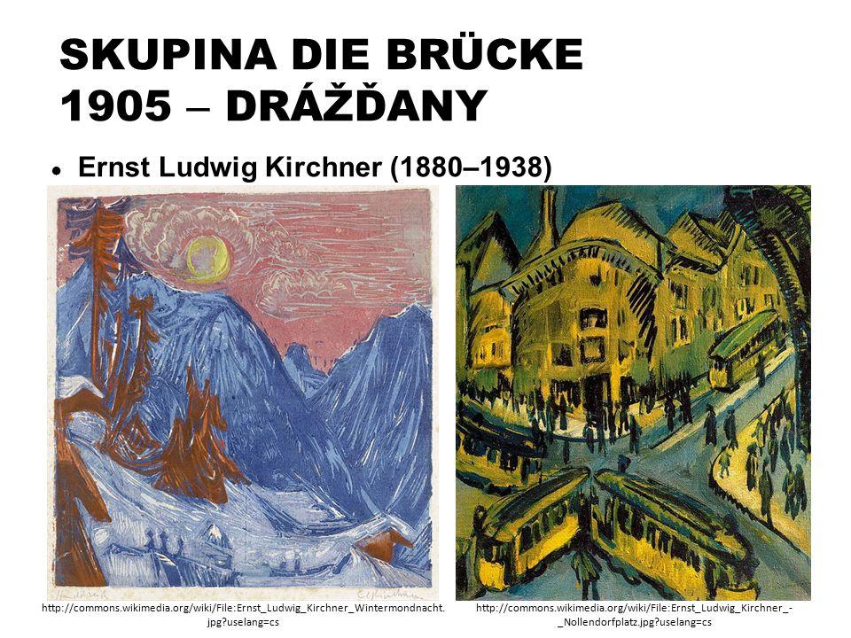 SKUPINA DIE BRÜCKE 1905 – DRÁŽĎANY ● Ernst Ludwig Kirchner (1880–1938) http://commons.wikimedia.org/wiki/File:Ernst_Ludwig_Kirchner_Wintermondnacht. j