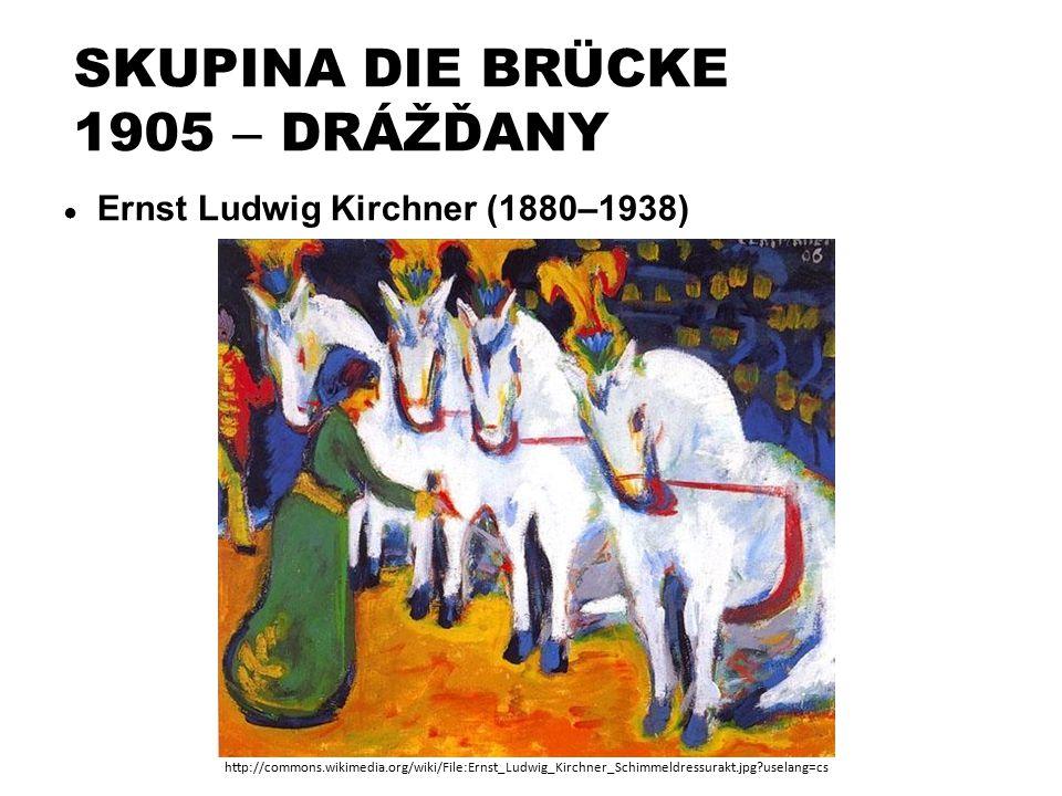 SKUPINA DIE BRÜCKE 1905 – DRÁŽĎANY ● Ernst Ludwig Kirchner (1880–1938) http://commons.wikimedia.org/wiki/File:Ernst_Ludwig_Kirchner_Schimmeldressurakt