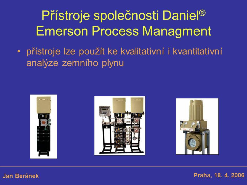 Přístroje společnosti Daniel ® Emerson Process Managment Praha, 18.