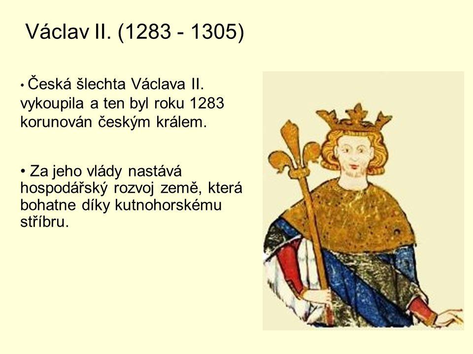 Václav II.(1283 - 1305) Česká šlechta Václava II.