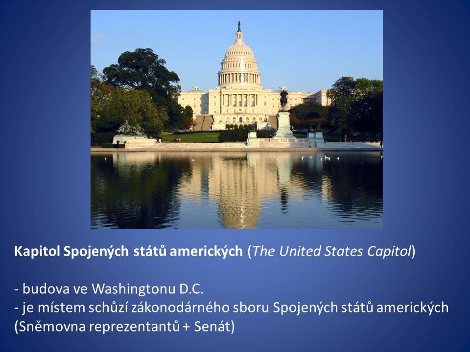Kapitol Spojených států amerických (The United States Capitol) - budova ve Washingtonu D.C. - je místem schůzí zákonodárného sboru Spojených států ame