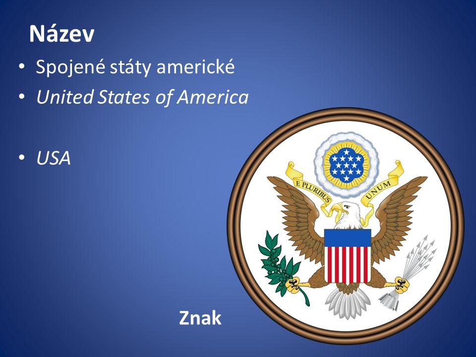 Název Spojené státy americké United States of America USA Znak