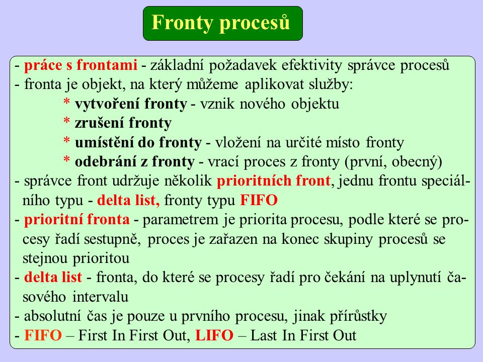 Typy front Prioritní P = 1 P = 4 P = 6 P = 10 P = n …..