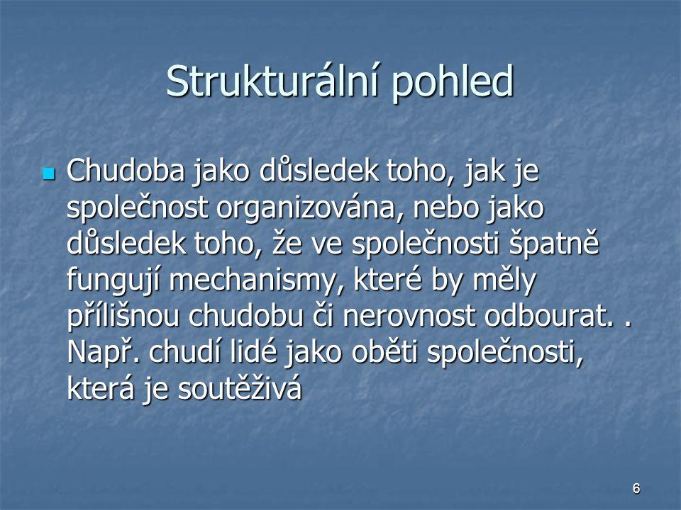 17 Autoři a literatura Mareš, P.Sociologie nerovnosti a chudoby.