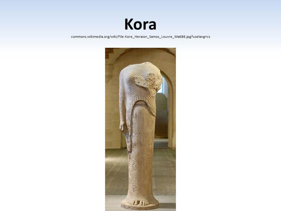 Kora commons.wikimedia.org/wiki/File:Kore_Heraion_Samos_Louvre_Ma686.jpg?uselang=cs