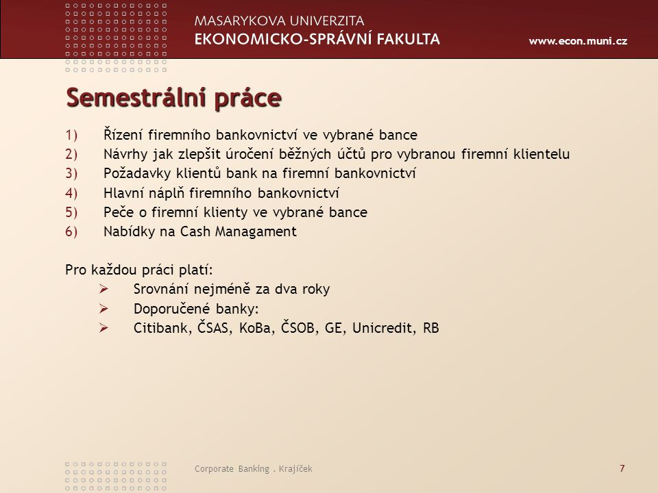 www.econ.muni.cz Corporate Banking.