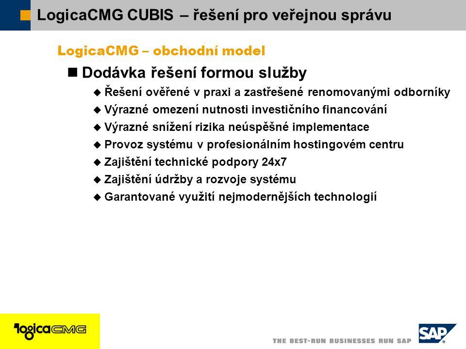  SAP ČR 2005 / 16 LogicaCMG – obchodní model Dodávka řešení formou služby  Řešení ověřené v praxi a zastřešené renomovanými odborníky  Výrazné omez