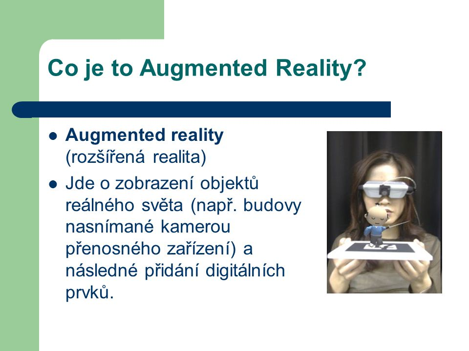 Co je to Augmented Reality.