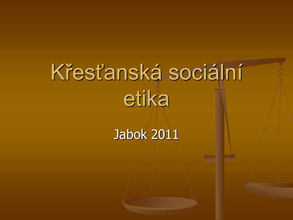 4 Křesťanská sociální etika.M.