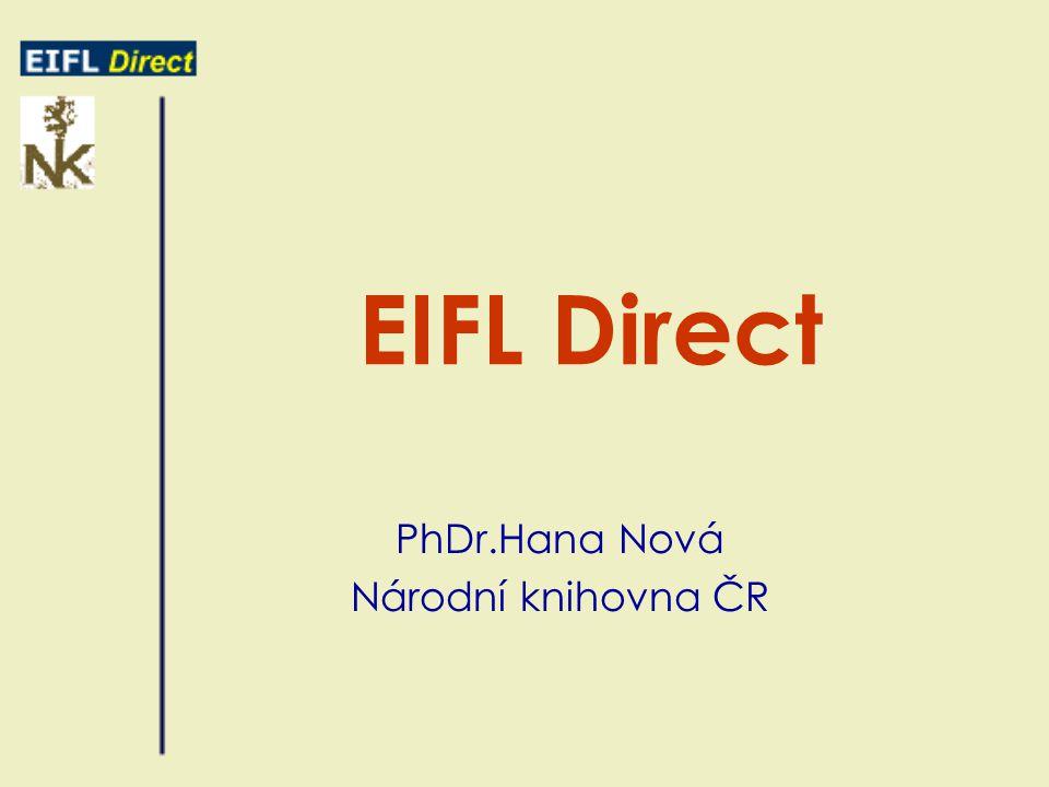 EIFL Direct PhDr.Hana Nová Národní knihovna ČR
