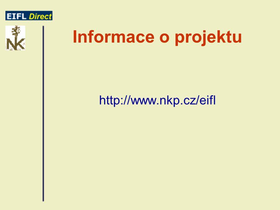 Informace o projektu http://www.nkp.cz/eifl