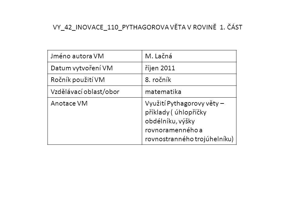 VY_42_INOVACE_110_PYTHAGOROVA VĚTA V ROVINĚ 1. ČÁST Jméno autora VMM.