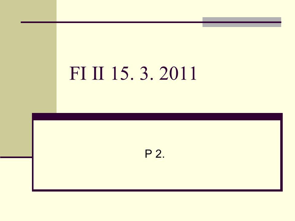 FI II 15. 3. 2011 P 2.