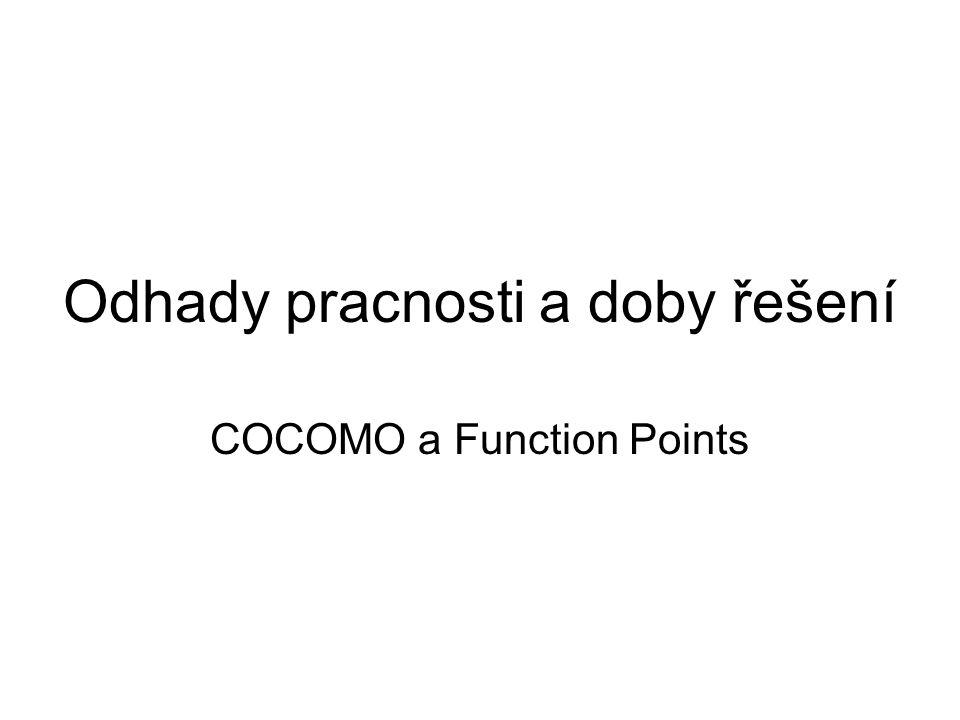 COCOMO II Odhad délky používá metodiku Function Points Exponenty odhadovány z atributů projektu Odhady pro jednotlivé etapy vývoje Jiné koeficienty resp.