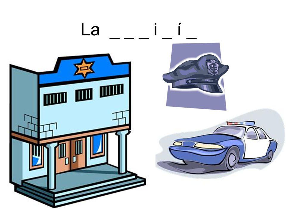 La _ _ _ i _ í _