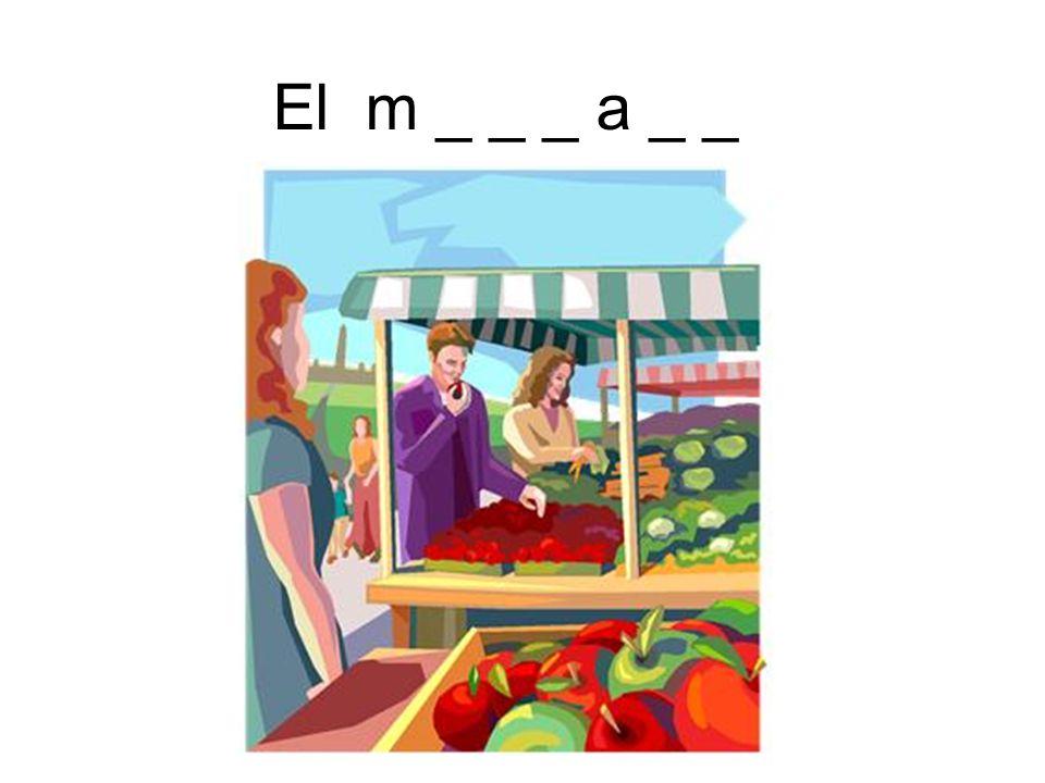 El m _ _ _ a _ _