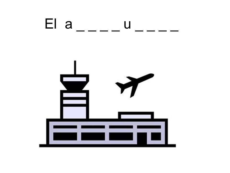 El a _ _ _ _ u _ _ _ _