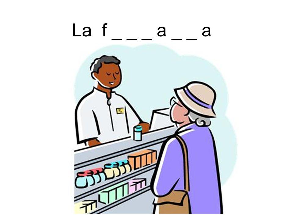 La f _ _ _ a _ _ a