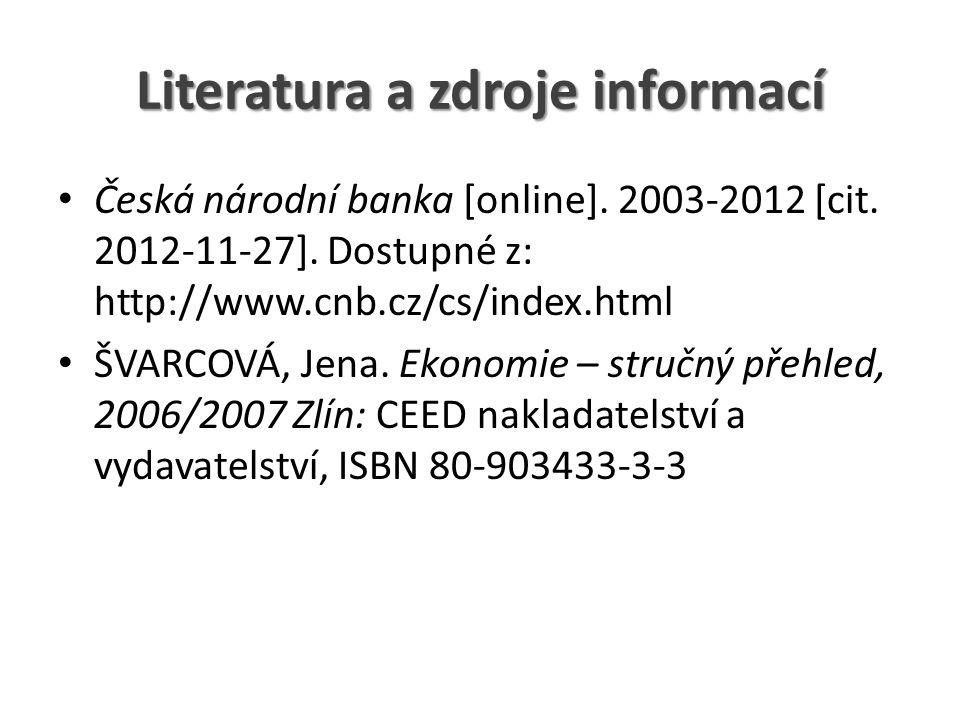 Literatura a zdroje informací Česká národní banka [online].