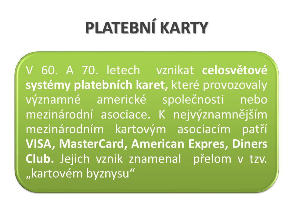 PLATEBNÍ KARTY V 60.A 70.