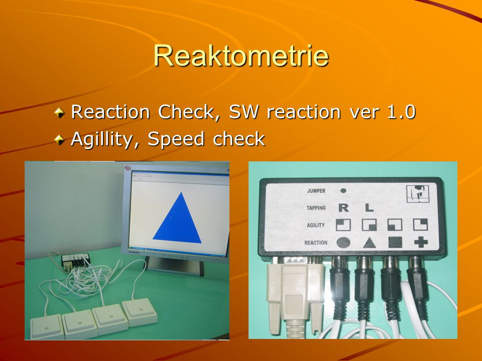 Reaktometrie Reaction Check, SW reaction ver 1.0 Agillity, Speed check