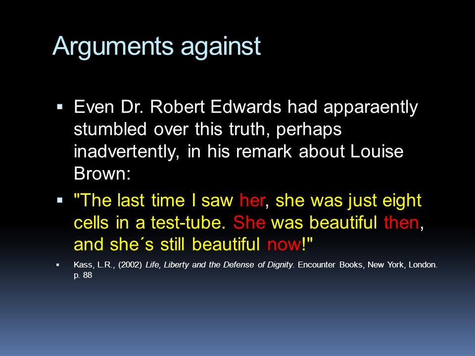 Arguments against  Even Dr.