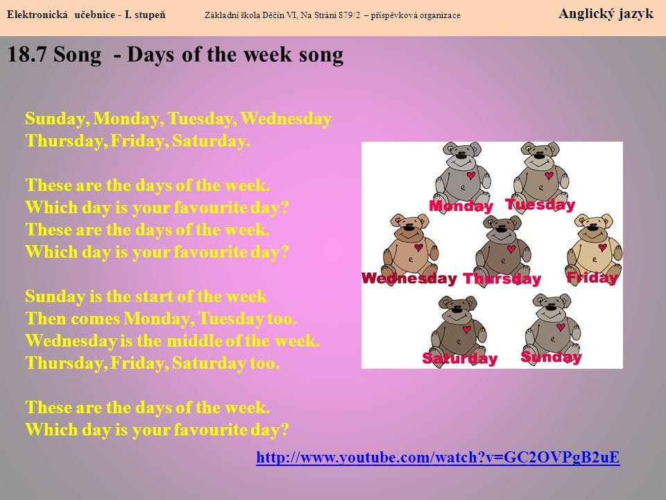 18.7 Song - Days of the week song Elektronická učebnice - I.