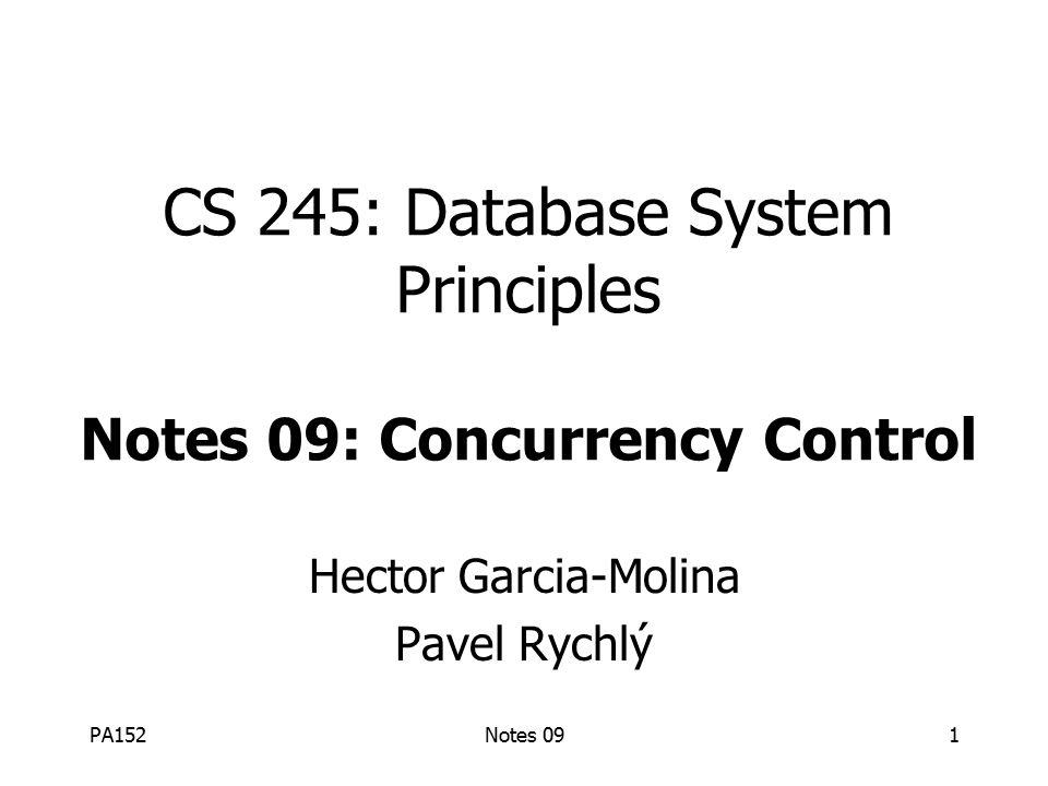 PA152Notes 0932 Jaké rozvrhy jsou korektní.Jaké transakce jsou dobře utvořené.