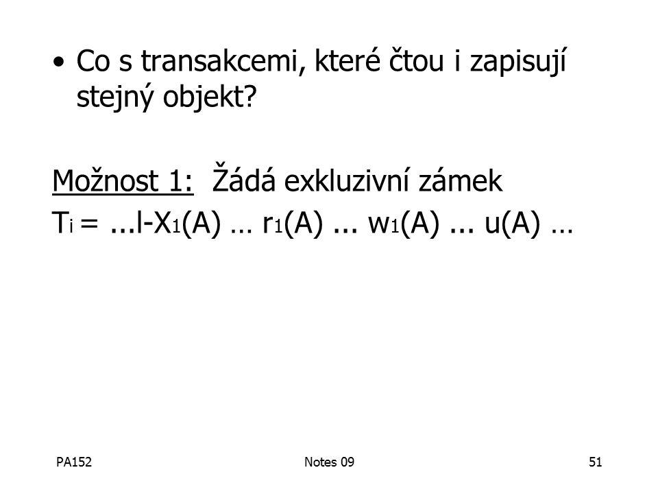 PA152Notes 0951 Co s transakcemi, které čtou i zapisují stejný objekt.