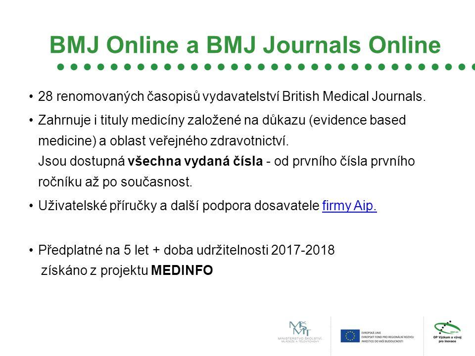 BMJ Online a BMJ Journals Online 28 renomovaných časopisů vydavatelství British Medical Journals.