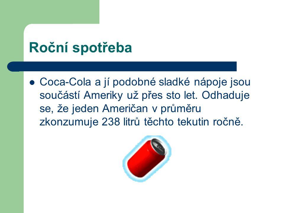 Roční spotřeba Coca-Cola a jí podobné sladké nápoje jsou součástí Ameriky už přes sto let. Odhaduje se, že jeden Američan v průměru zkonzumuje 238 lit