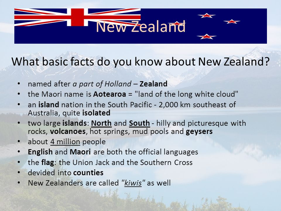 What basic facts do you know about New Zealand.