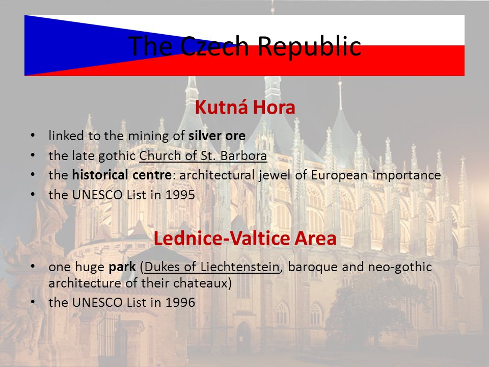 The Czech Republic linked to the mining of silver ore the late gothic Church of St.